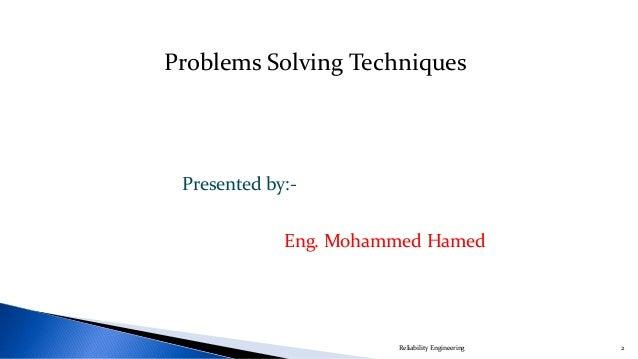 Problems Solving Techniques Slide 2
