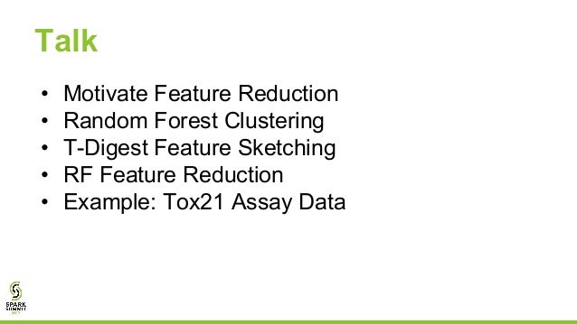 Smart Scalable Feature Reduction with Random Forests with Erik Erlandson Slide 3