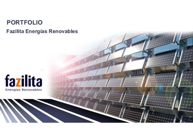 PORTFOLIO Fazilita Energías Renovables