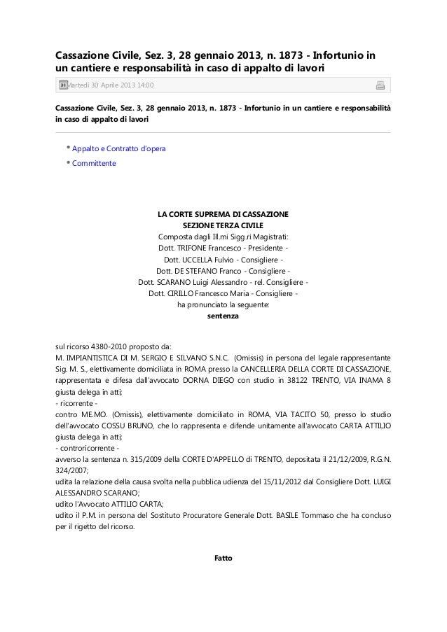 Cassazione Civile, Sez. 3, 28 gennaio 2013, n. 1873 - Infortunio inun cantiere e responsabilità in caso di appalto di lavo...