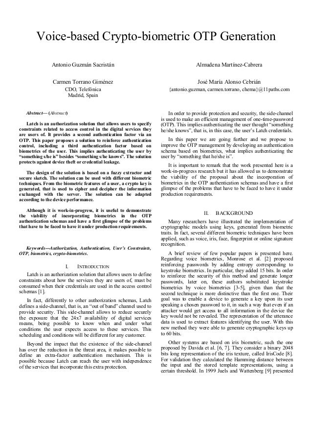 Voice-based Crypto-biometric OTP Generation Antonio Guzmán Sacristán Carmen Torrano Giménez CDO, Telefónica Madrid, Spain ...