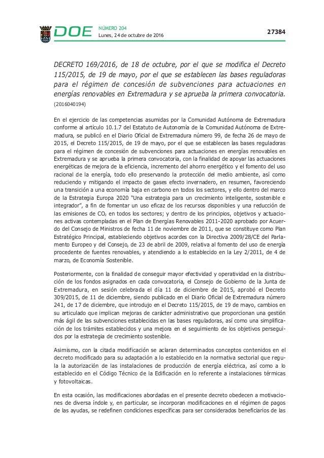 Lunes, 24 de octubre de 2016 27384 NÚMERO 204 DECRETO 169/2016, de 18 de octubre, por el que se modifica el Decreto 115/20...