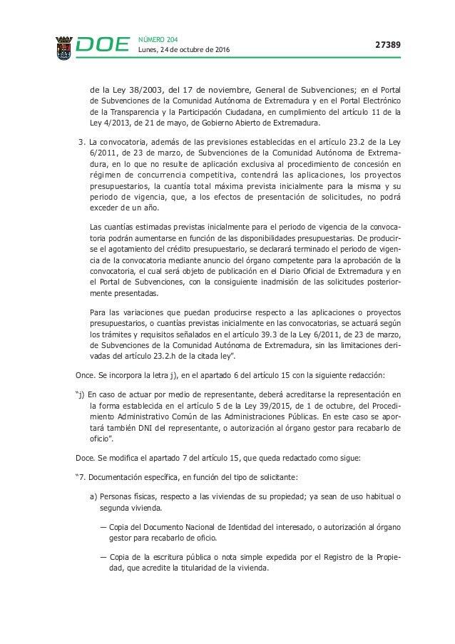 Lunes, 24 de octubre de 2016 27389 NÚMERO 204 de la Ley 38/2003, del 17 de noviembre, General de Subvenciones; en el Porta...