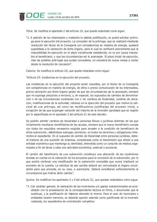 Lunes, 24 de octubre de 2016 27391 NÚMERO 204 Trece. Se modifica el apartado 2 del artículo 19, que queda redactado como s...
