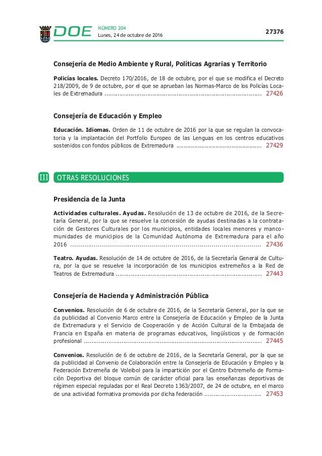 Lunes, 24 de octubre de 2016 27376 NÚMERO 204 Consejería de Medio Ambiente y Rural, Políticas Agrarias y Territorio Policí...