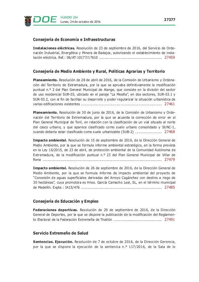 Lunes, 24 de octubre de 2016 27377 NÚMERO 204 Consejería de Economía e Infraestructuras Instalaciones eléctricas. Resoluci...