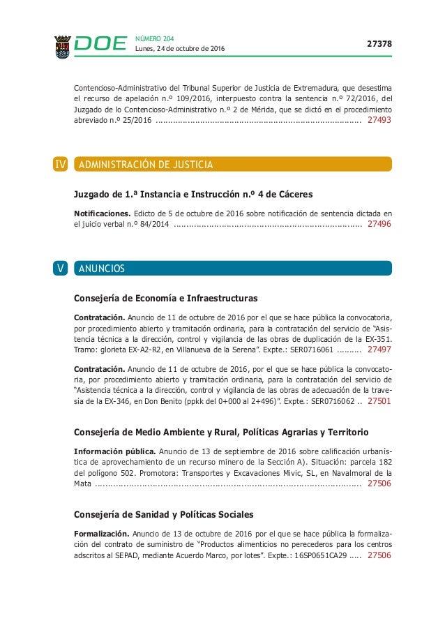 Lunes, 24 de octubre de 2016 27378 NÚMERO 204 Contencioso-Administrativo del Tribunal Superior de Justicia de Extremadura,...