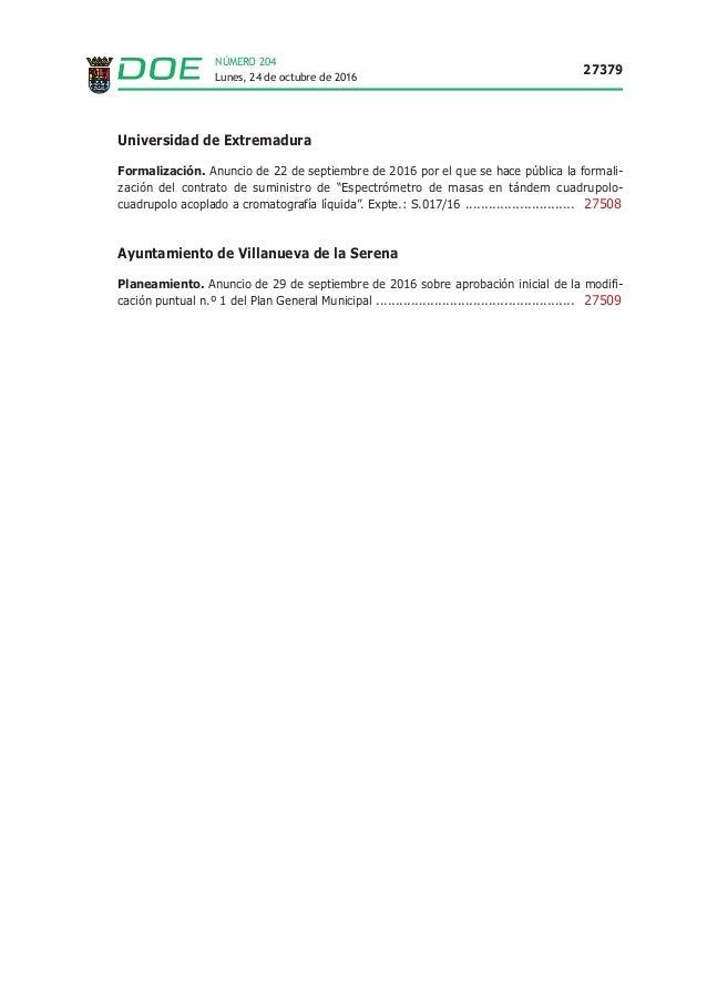 Lunes, 24 de octubre de 2016 27379 NÚMERO 204 Universidad de Extremadura Formalización. Anuncio de 22 de septiembre de 201...