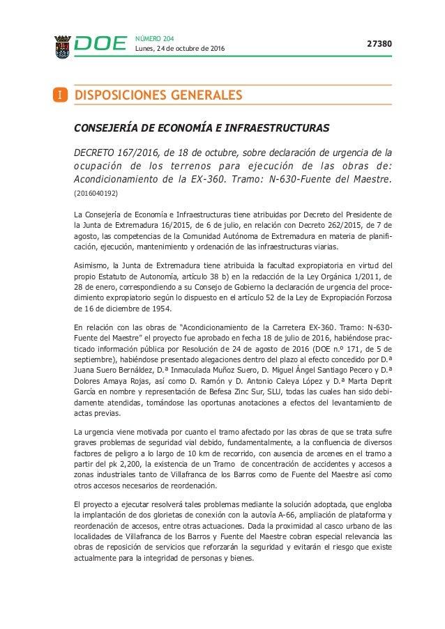 Lunes, 24 de octubre de 2016 27380 NÚMERO 204 I DISPOSICIONES GENERALES CONSEJERÍA DE ECONOMÍA E INFRAESTRUCTURAS DECRETO ...