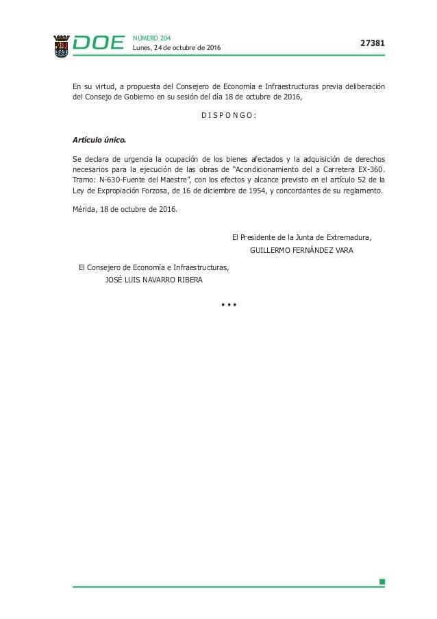 Lunes, 24 de octubre de 2016 27381 NÚMERO 204 En su virtud, a propuesta del Consejero de Economía e Infraestructuras previ...