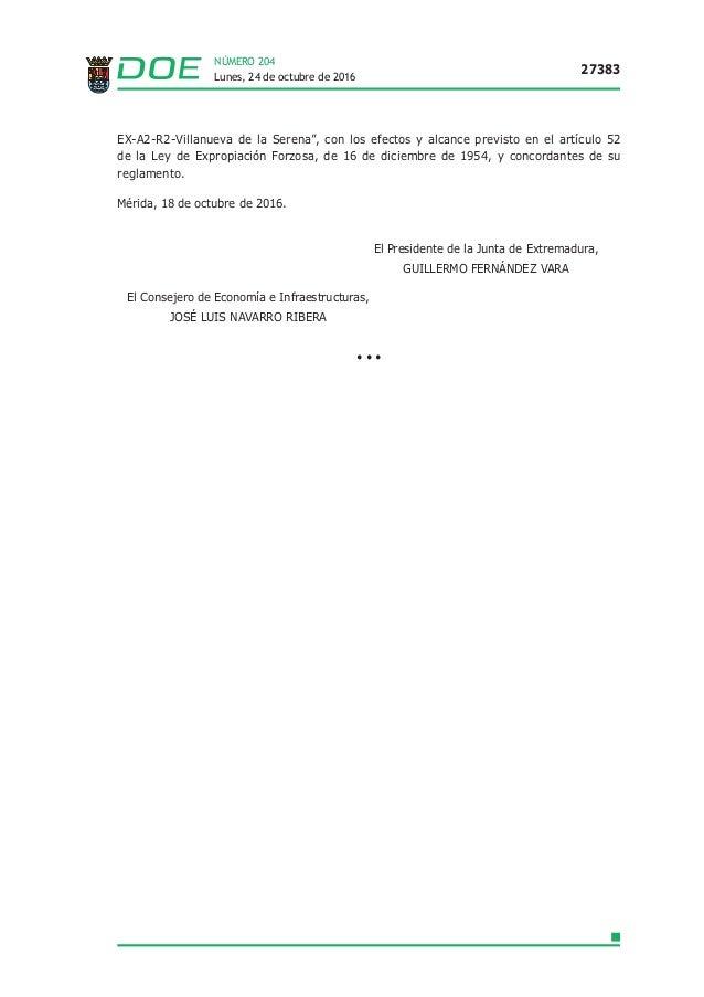 """Lunes, 24 de octubre de 2016 27383 NÚMERO 204 EX-A2-R2-Villanueva de la Serena"""", con los efectos y alcance previsto en el ..."""