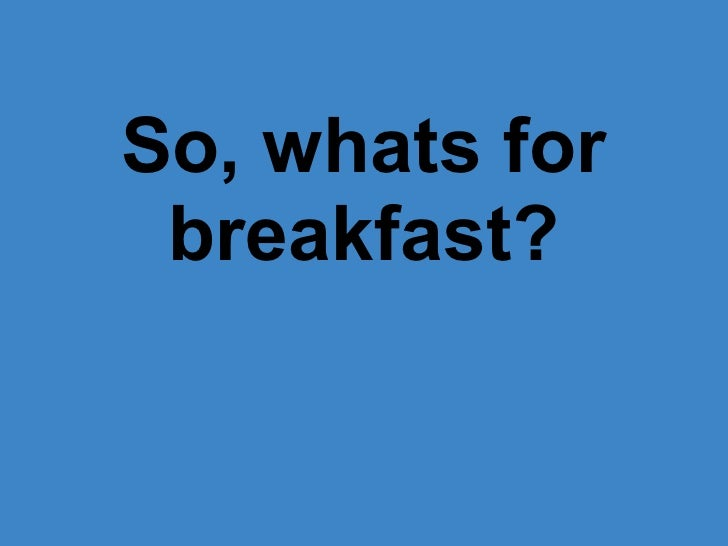 Breakfasts around the world!