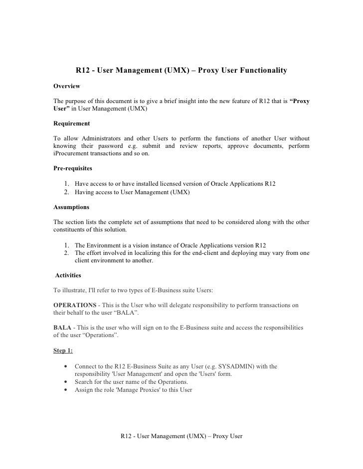 R12 - User Management (UMX) – Proxy User Functionality Overview  The purpose of this document is to give a brief insight i...