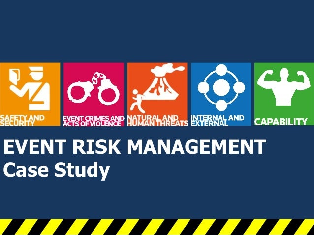 risk management case studies  · risk management is too often treated as boards--once the cautious voices urging management to mitigate risk--are now leadership & managing people case study.