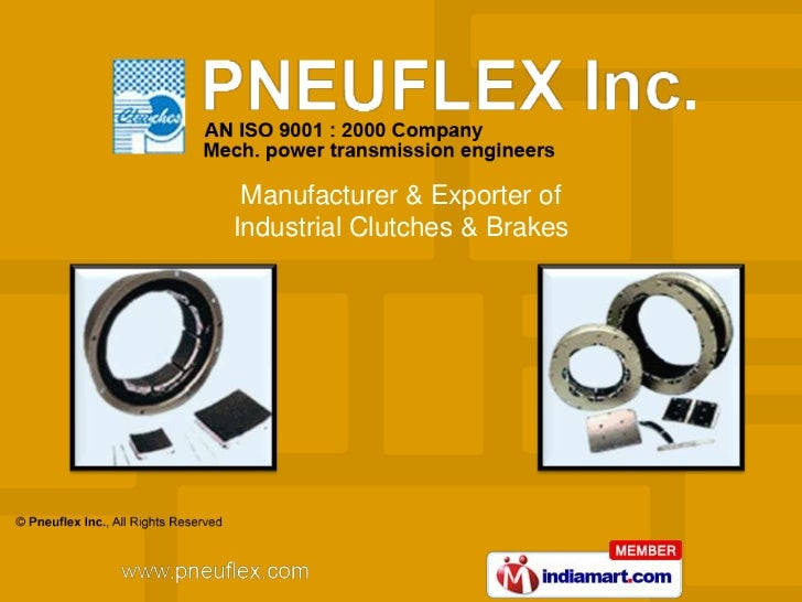 Manufacturer & Exporter ofIndustrial Clutches & Brakes