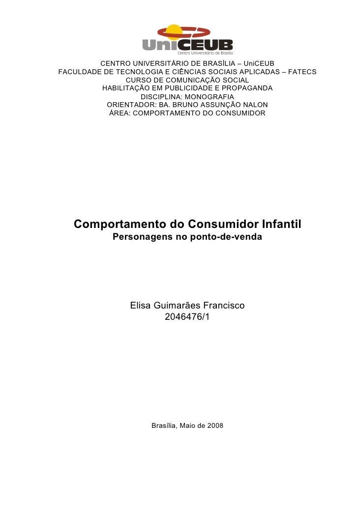 CENTRO UNIVERSITÁRIO DE BRASÍLIA – UniCEUBFACULDADE DE TECNOLOGIA E CIÊNCIAS SOCIAIS APLICADAS – FATECS               CURS...