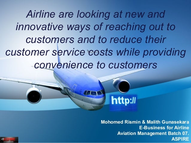 Airline are looking at new and innovative ways of reaching out to customers and to reduce their customer service costs whi...