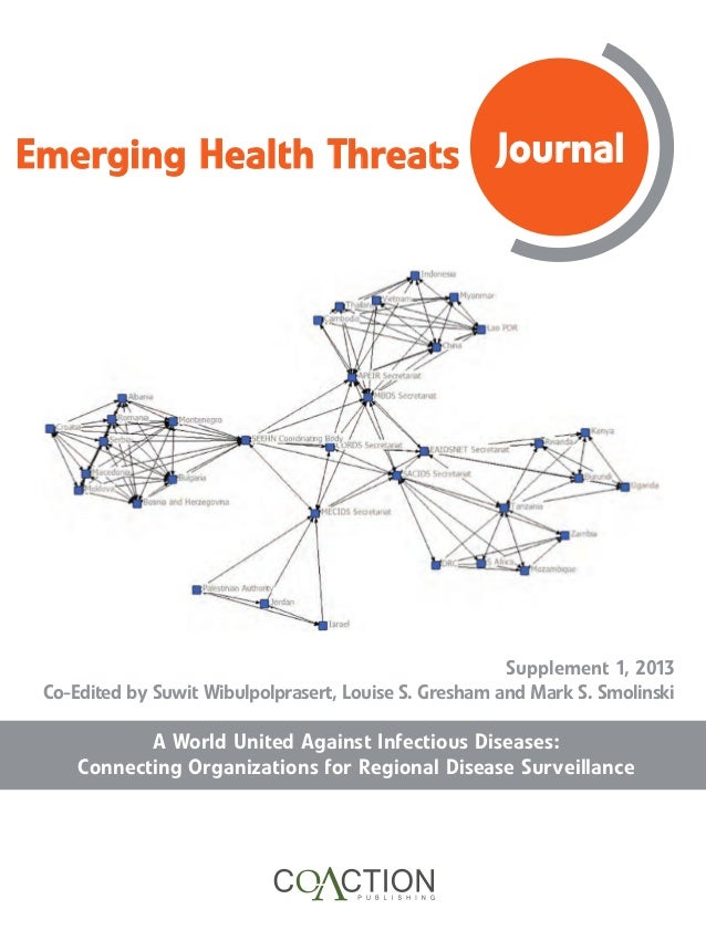 Emerging Health Threats Journal A World United Against Infectious Diseases: Connecting Organizations for Regional Disease ...