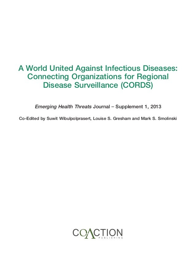 A World United Against Infectious Diseases: Connecting Organizations for Regional Disease Surveillance Slide 3