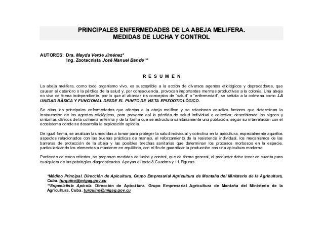 PRINCIPALES ENFERMEDADES DE LA ABEJA MELIFERA. MEDIDAS DE LUCHA Y CONTROL AUTORES: Dra. Mayda Verde Jiménez* Ing. Zootecni...