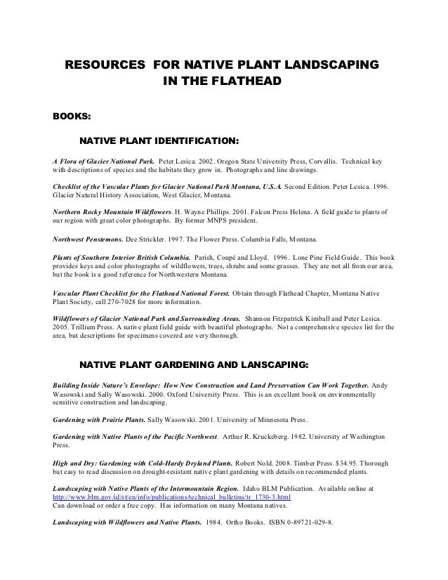 RESOURCES FOR NATIVE PLANT LANDSCAPING               IN THE FLATHEADBOOKS:         NATIVE PLANT IDENTIFICATION:A Flora of ...
