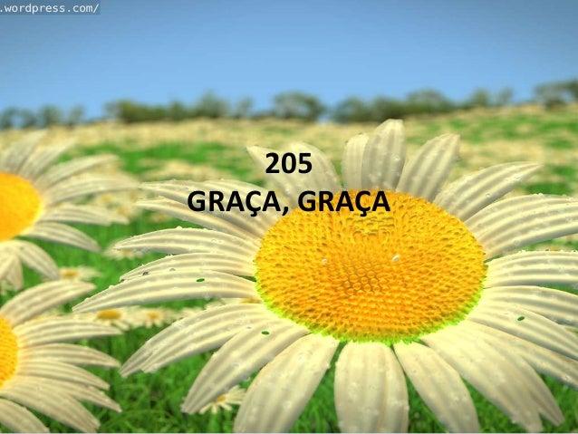 205 GRAÇA, GRAÇA