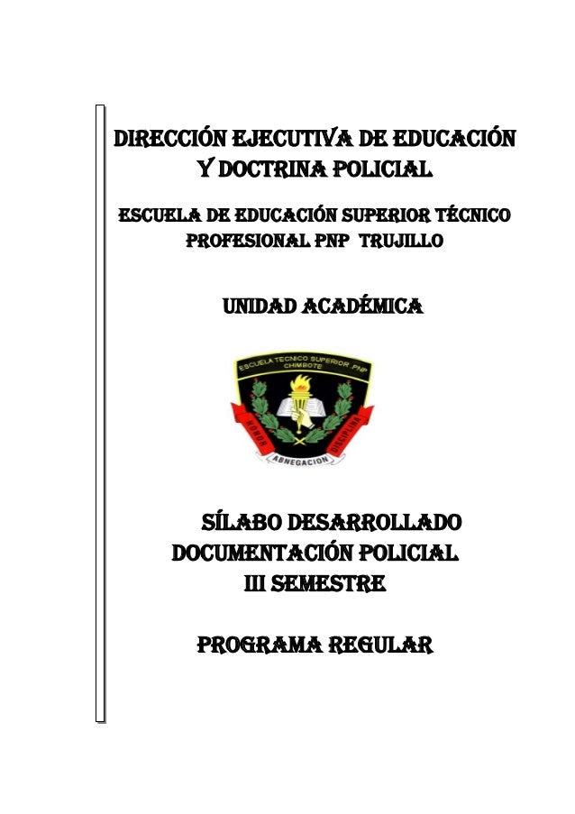 DIRECCIÓN EJECUTIVA DE EDUCACIÓN Y DOCTRINA POLICIAL ESCUELA DE EDUCACIÓN SUPERIOR TÉCNICO PROFESIONAL PNP TRUJILLO UNIDAD...
