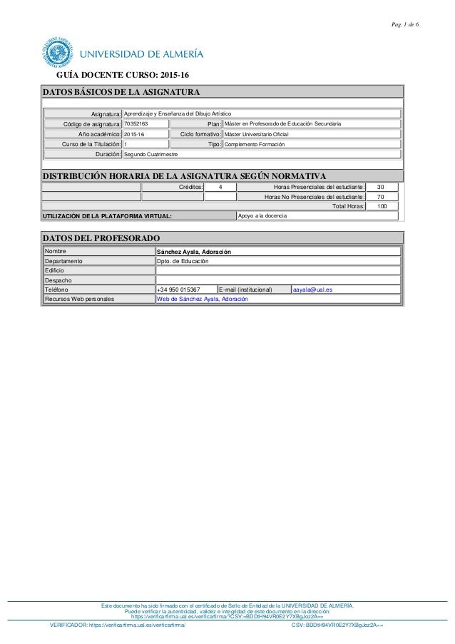 GUÍA DOCENTE CURSO: 2015-16 DATOS BÁSICOS DE LA ASIGNATURA Asignatura: Aprendizaje y Enseñanza del Dibujo Artístico Código...