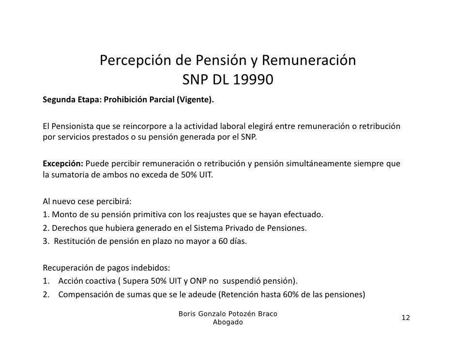 PercepcióndePensiónyRemuneración                e cepc ó de e s ó y e u e ac ó                           SNPDL19990S...