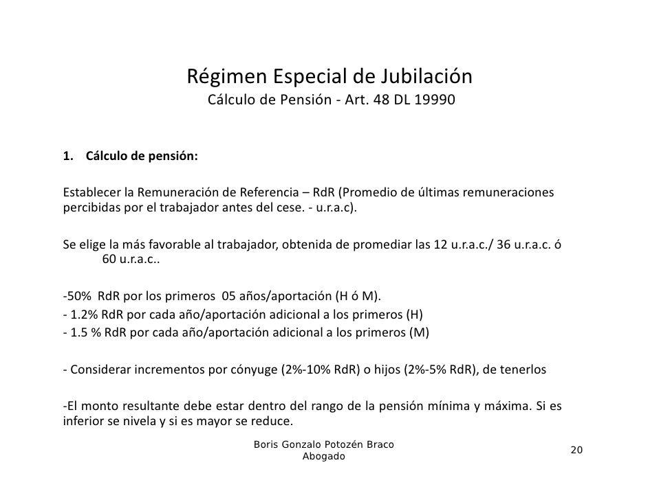 RégimenEspecialdeJubilación                           CálculodePensión‐ Art.48DL199901. Cálculodepensión:1 Cálc...
