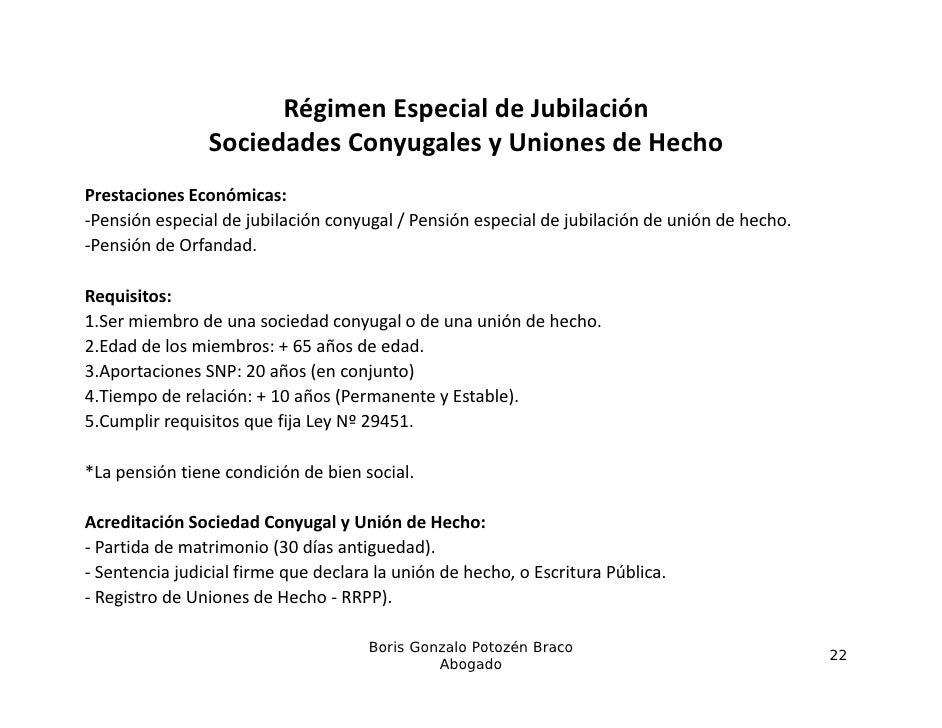 RégimenEspecialdeJubilación                SociedadesConyugalesyUnionesdeHecho                S i d d C         l ...