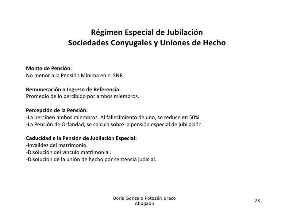 RégimenEspecialdeJubilación                  SociedadesConyugalesyUnionesdeHecho                  S i d d C       ...