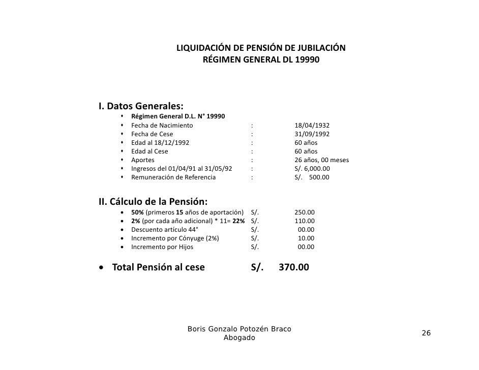LIQUIDACIÓNDEPENSIÓNDEJUBILACIÓN                             RÉGIMENGENERALDL19990I.DatosGenerales:        Régi...