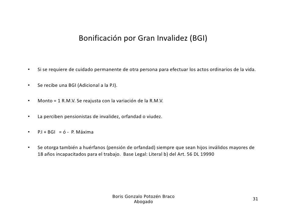 BonificaciónporGranInvalidez(BGI)                                     p                  ( )•   Siserequieredecuid...