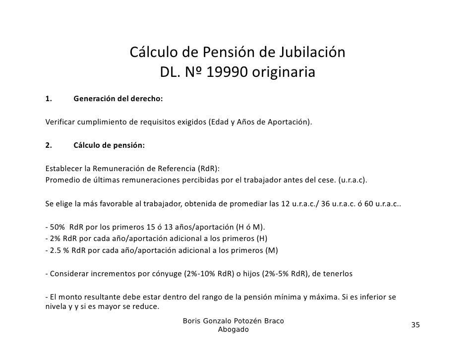 CálculodePensióndeJubilación                             DL.Nº19990originaria                                   º 9...