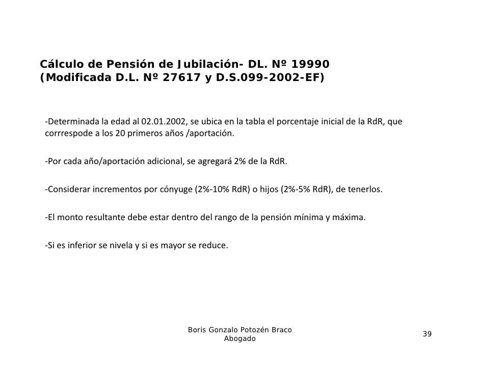 Cálculo de Pensión de Jubilación- DL. Nº 19990(Modificada D.L. Nº 27617 y D.S.099-2002-EF)‐Determinadalaedadal02.01.20...