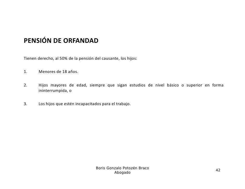 PENSIÓNDEORFANDADTienenderecho,al50%delapensióndelcausante,loshijos:Tienen derecho al 50% de la pensión del ca...