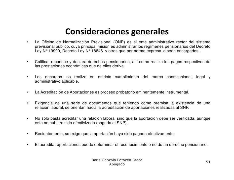 Consideracionesgenerales                    Consideraciones generales•   La Oficina de Normalización Previsional (ONP) es...