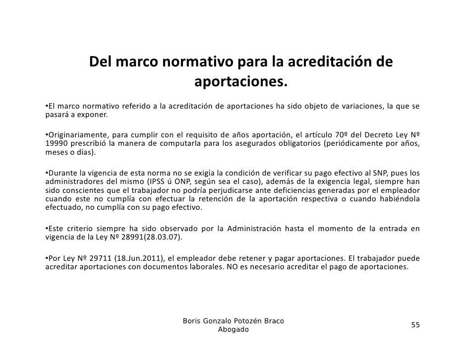 Delmarconormativoparalaacreditaciónde                          aportaciones.•El marco normativo referido a la acred...