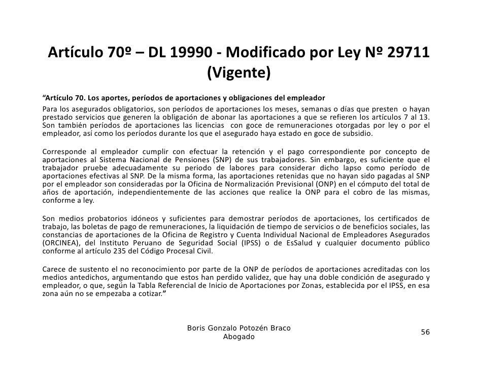 """Artículo70º– DL19990‐ ModificadoporLeyNº29711                       (Vigente)                       (Vi t )""""Artíc..."""