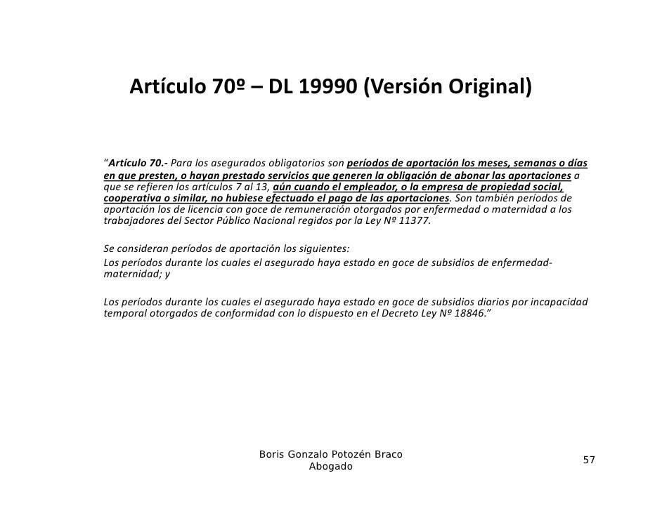 """Artículo70º– DL19990(VersiónOriginal)                             (           g    )""""Artículo70.‐ Paralosasegurado..."""
