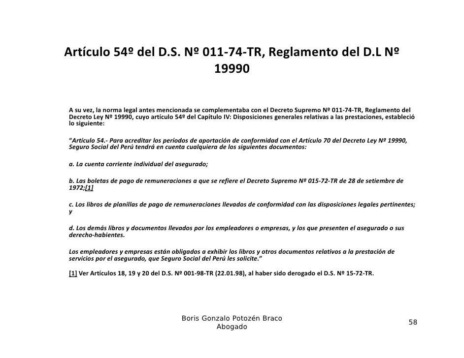 Artículo54ºdelD.S.Nº011‐74‐TR,ReglamentodelD.LNº                           19990Asuvez,lanormalegalantesm...
