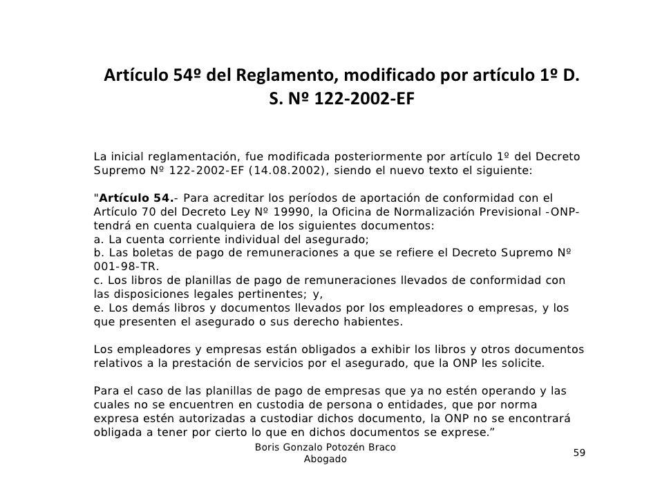 Artículo54ºdelReglamento,modificadoporartículo1ºD.                      S.Nº122‐2002‐EF                      S ...