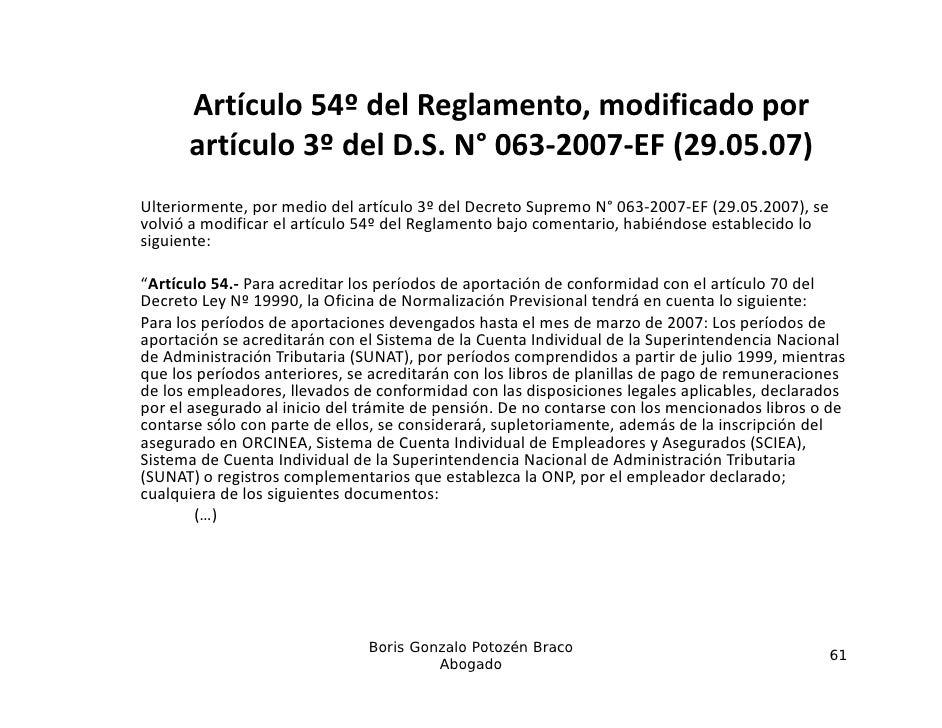 Artículo54ºdelReglamento,modificadopor      artículo3ºdelD.S.N° 063 200         í l 3º d l S ° 063‐2007‐EF(29.0...