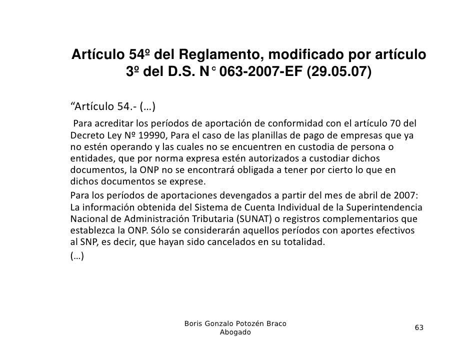 Artículo 54º del Reglamento, modificado por artículo        3º d l D S N° 063 2007 EF (29 05 07)           del D.S.   063-...