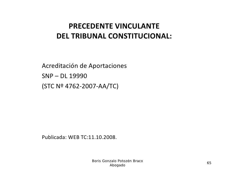 PRECEDENTEVINCULANTE     DELTRIBUNALCONSTITUCIONAL:                  CO S    COAcreditacióndeAportacionesSNP– DL1...