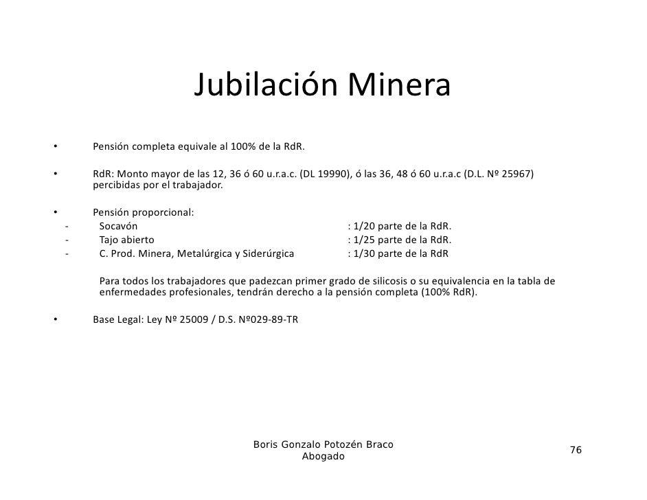 JubilaciónMinera                              Jubilación Minera•       Pensióncompletaequivaleal100%delaRdR.•     ...