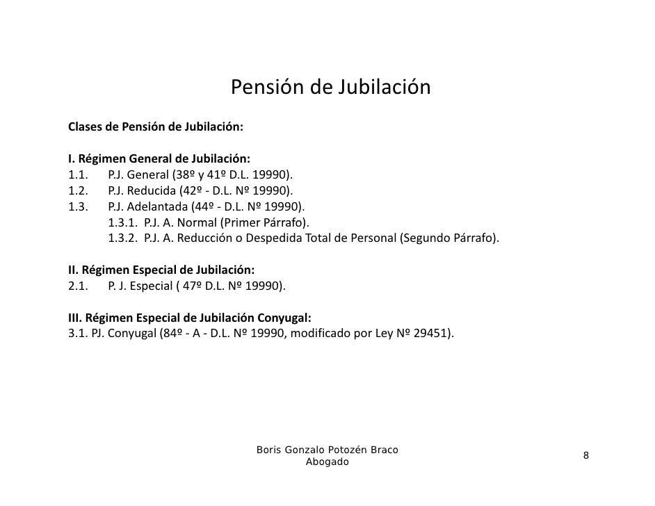 PensióndeJubilación                                Pensión de JubilaciónClasesdePensióndeJubilación:I.RégimenGener...