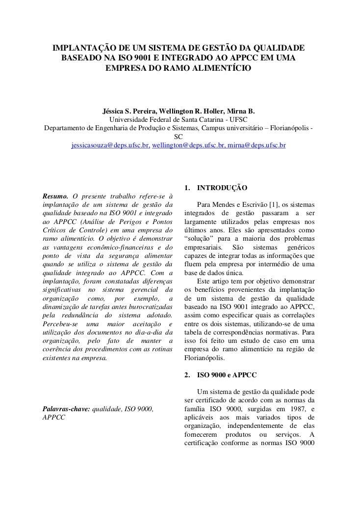 IMPLANTAÇÃO DE UM SISTEMA DE GESTÃO DA QUALIDADE     BASEADO NA ISO 9001 E INTEGRADO AO APPCC EM UMA             EMPRESA D...
