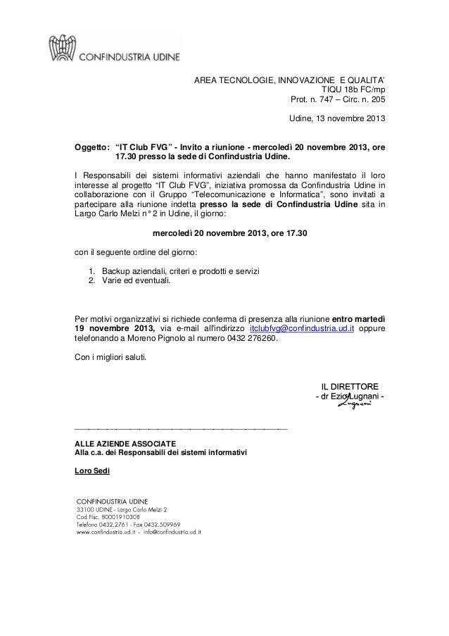 """AREA TECNOLOGIE, INNOVAZIONE E QUALITA' TIQU 18b FC/mp Prot. n. 747 – Circ. n. 205 Udine, 13 novembre 2013  Oggetto: """"IT C..."""